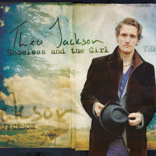 Theo-Jackson-Shoeless-and-the-Girl-1500x1500-72dpi