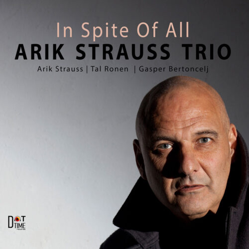 Arik-Strauss-In-Spite-Of-All-Cover-1200x1200-72dpi