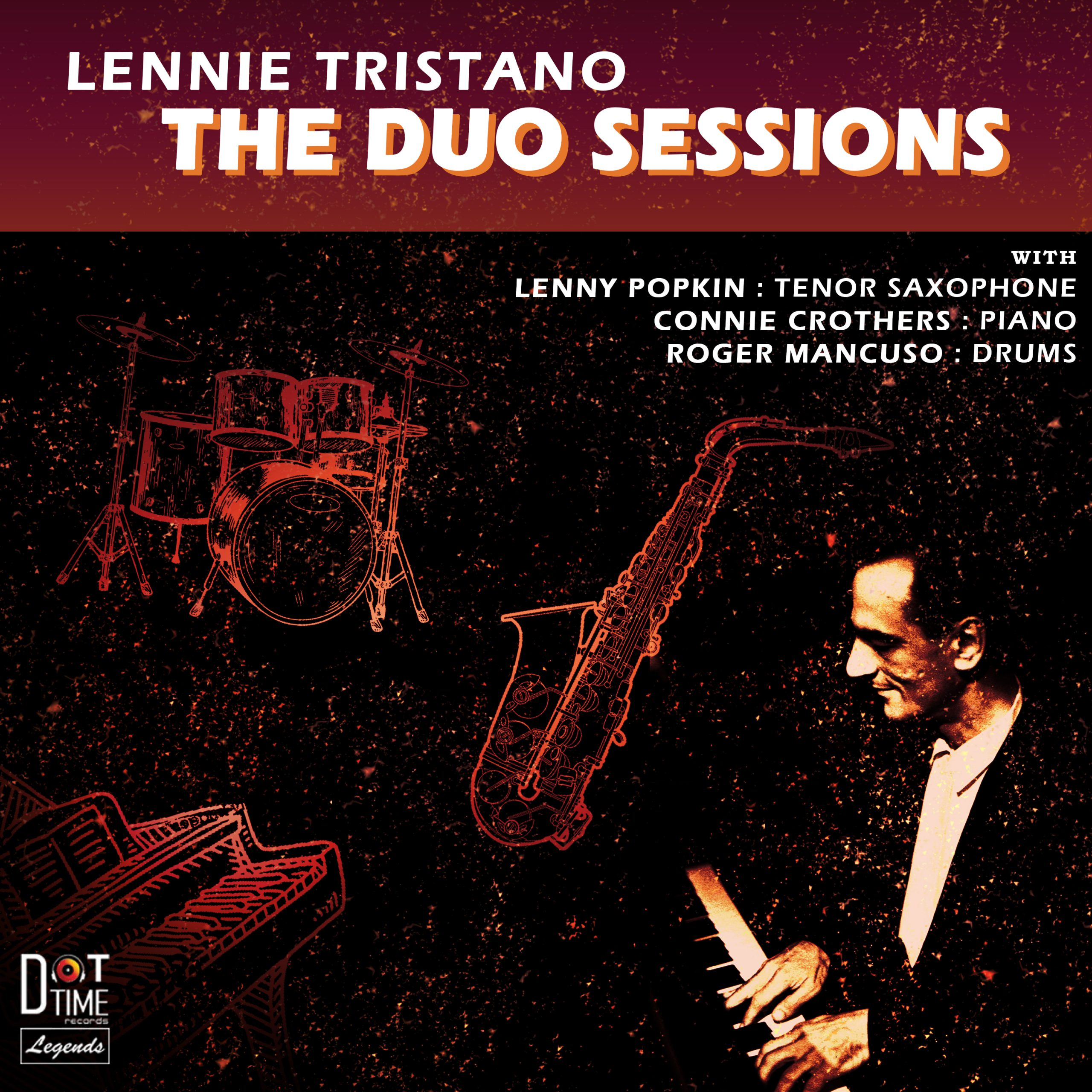 Lennie Tristano: The Duo Sessions – Dot Time Records